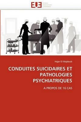Conduites Suicidaires Et Pathologies Psychiatriques