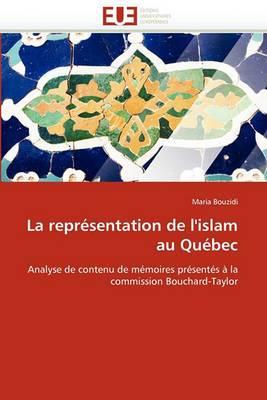La Representation de L''Islam Au Quebec