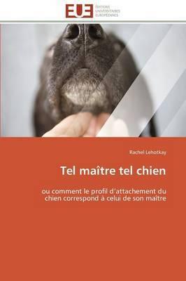 Tel Maitre Tel Chien