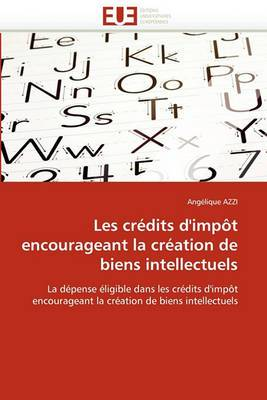 Les Credits D''Impot Encourageant La Creation de Biens Intellectuels