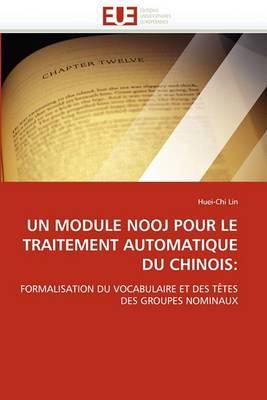 Un Module Nooj Pour Le Traitement Automatique Du Chinois: