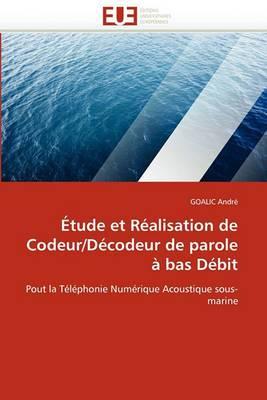 Etude Et Realisation de Codeur/Decodeur de Parole a Bas Debit