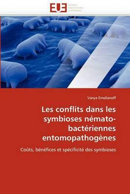Les Conflits Dans Les Symbioses Nemato-Bacteriennes Entomopathogenes