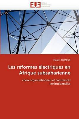 Les Reformes Electriques En Afrique Subsaharienne