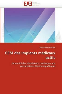 Cem Des Implants Medicaux Actifs