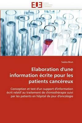 Elaboration D''Une Information Ecrite Pour Les Patients Cancereux