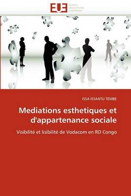 Mediations Esthetiques Et D''Appartenance Sociale