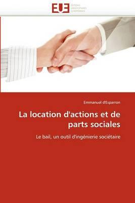 La Location D'Actions Et de Parts Sociales