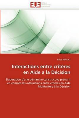 Interactions Entre Criteres En Aide a la Decision