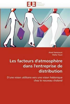 Les Facteurs D''Atmosphere Dans L''Entreprise de Distribution