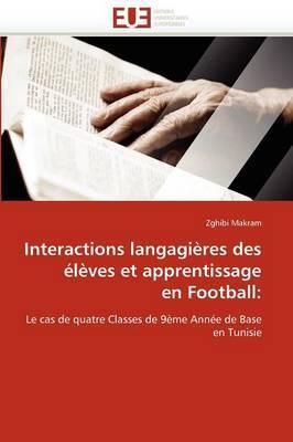 Interactions Langagieres Des Eleves Et Apprentissage En Football: