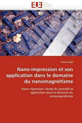 Nano-Impression Et Son Application Dans Le Domaine Du Nanomagnetisme