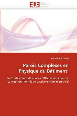 Parois Complexes En Physique Du Batiment: