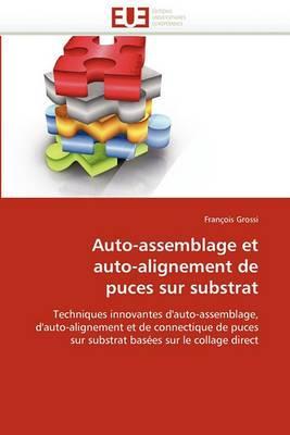 Auto-Assemblage Et Auto-Alignement de Puces Sur Substrat