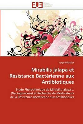 Mirabilis Jalapa Et Resistance Bacterienne Aux Antibiotiques