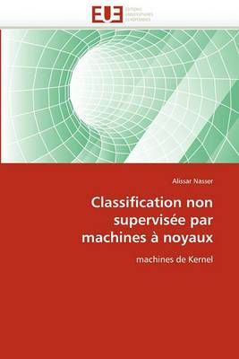 Classification Non Supervisee Par Machines a Noyaux