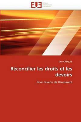 Reconcilier Les Droits Et Les Devoirs