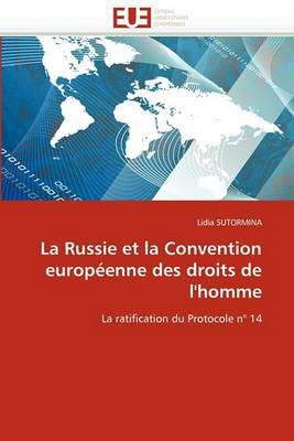 La Russie Et La Convention Europeenne Des Droits de L''Homme