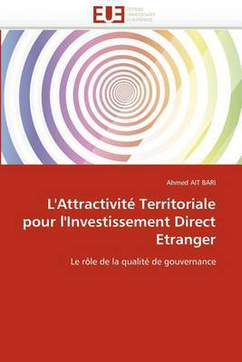 L''Attractivite Territoriale Pour L''Investissement Direct Etranger