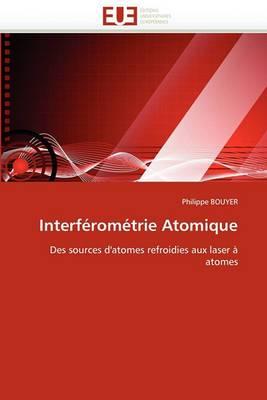 Interferometrie Atomique
