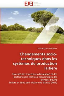 Changements Socio-Techniques Dans Les Systemes de Production Laitiere