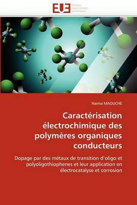 Caracterisation Electrochimique Des Polymeres Organiques Conducteurs