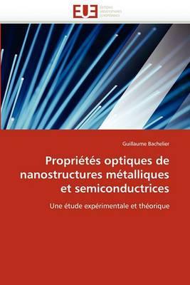 Proprietes Optiques de Nanostructures Metalliques Et Semiconductrices