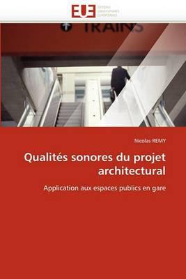 Qualites Sonores Du Projet Architectural