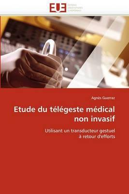 Etude Du Telegeste Medical Non Invasif