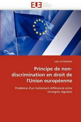 Principe de Non-Discrimination En Droit de L''Union Europeenne