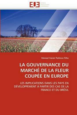 La Gouvernance Du Marche de la Fleur Coupee En Europe