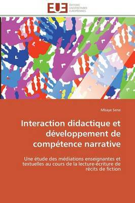 Interaction Didactique Et Developpement de Competence Narrative