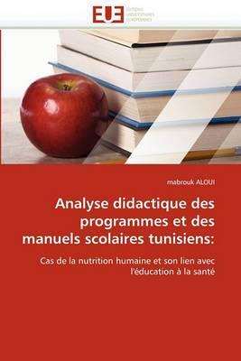 Analyse Didactique Des Programmes Et Des Manuels Scolaires Tunisiens: