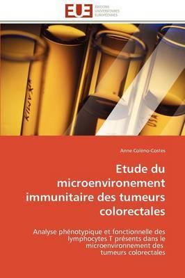 Etude Du Microenvironement Immunitaire Des Tumeurs Colorectales