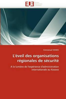 L''Eveil Des Organisations Regionales de Securite