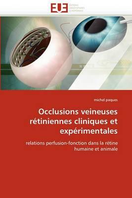 Occlusions Veineuses Retiniennes Cliniques Et Experimentales