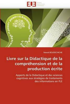 Livre Sur La Didactique de La Comprehension Et de La Production Ecrite