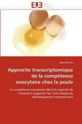Approche Transcriptomique de La Competence Ovocytaire Chez La Poule