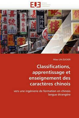 Classifications, Apprentissage Et Enseignement Des Caracteres Chinois