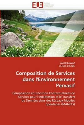 Composition de Services Dans L''Environnement Pervasif