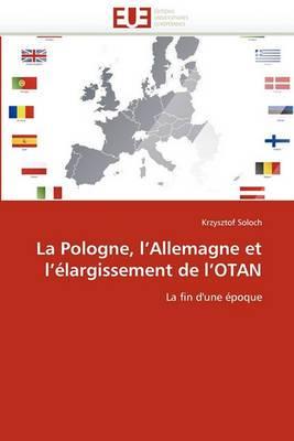 La Pologne, L''Allemagne Et L''Elargissement de L''Otan