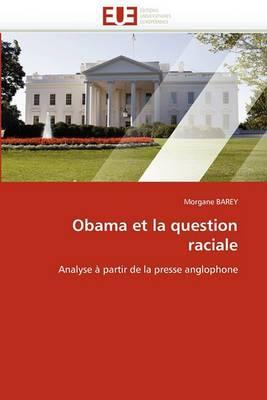 Obama Et La Question Raciale