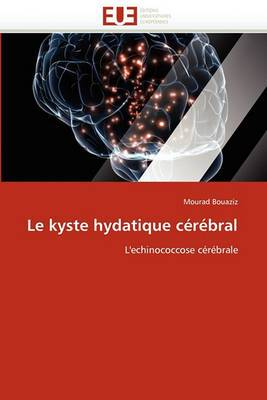 Le Kyste Hydatique Cerebral