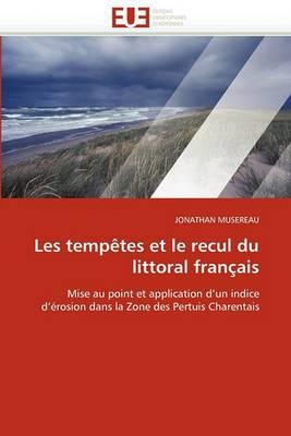 Les Tempetes Et Le Recul Du Littoral Francais