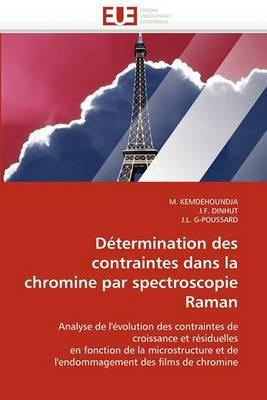 Determination Des Contraintes Dans La Chromine Par Spectroscopie Raman