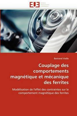 Couplage Des Comportements Magnetique Et Mecanique Des Ferrites