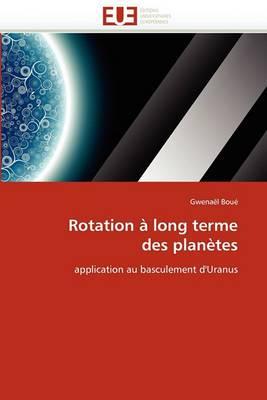 Rotation a Long Terme Des Planetes