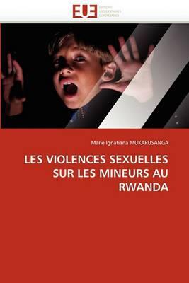 Les Violences Sexuelles Sur Les Mineurs Au Rwanda