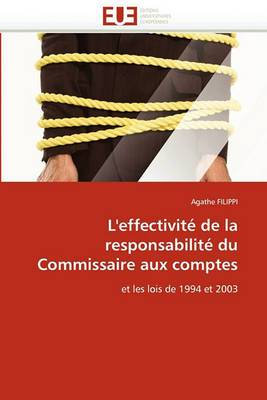 L'Effectivite de La Responsabilite Du Commissaire Aux Comptes