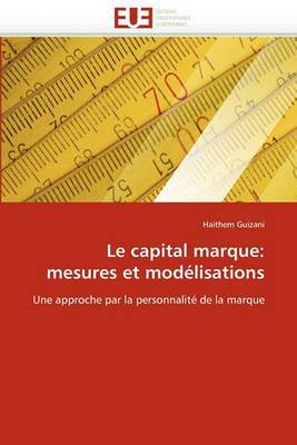 Le Capital Marque: Mesures Et Modelisations